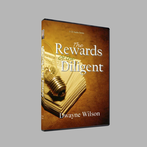 Series: The Rewards of the Diligent
