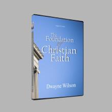 The Foundation of Christian Faith